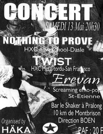 13/05/2000 – Nothing To Prove + Twist + Erevan @ Pralong (Le Shaker)