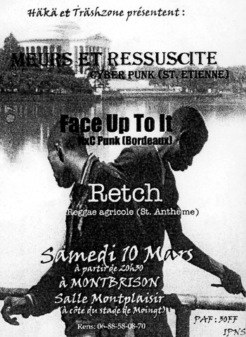 10/03/2001 - Face Up To It + Meurs & Ressussite + Retch @ Moingt