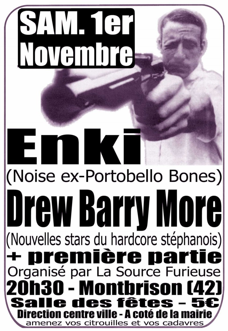 01/11/2003 - Enki + Asschapel + Submerge + Mihai Edrish + Drew Barry More @ Montbrison