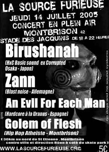 14/07/2005 - Birushanah + Zann + An Evil For Each Man + Golem Of Flesh @ Montbrison