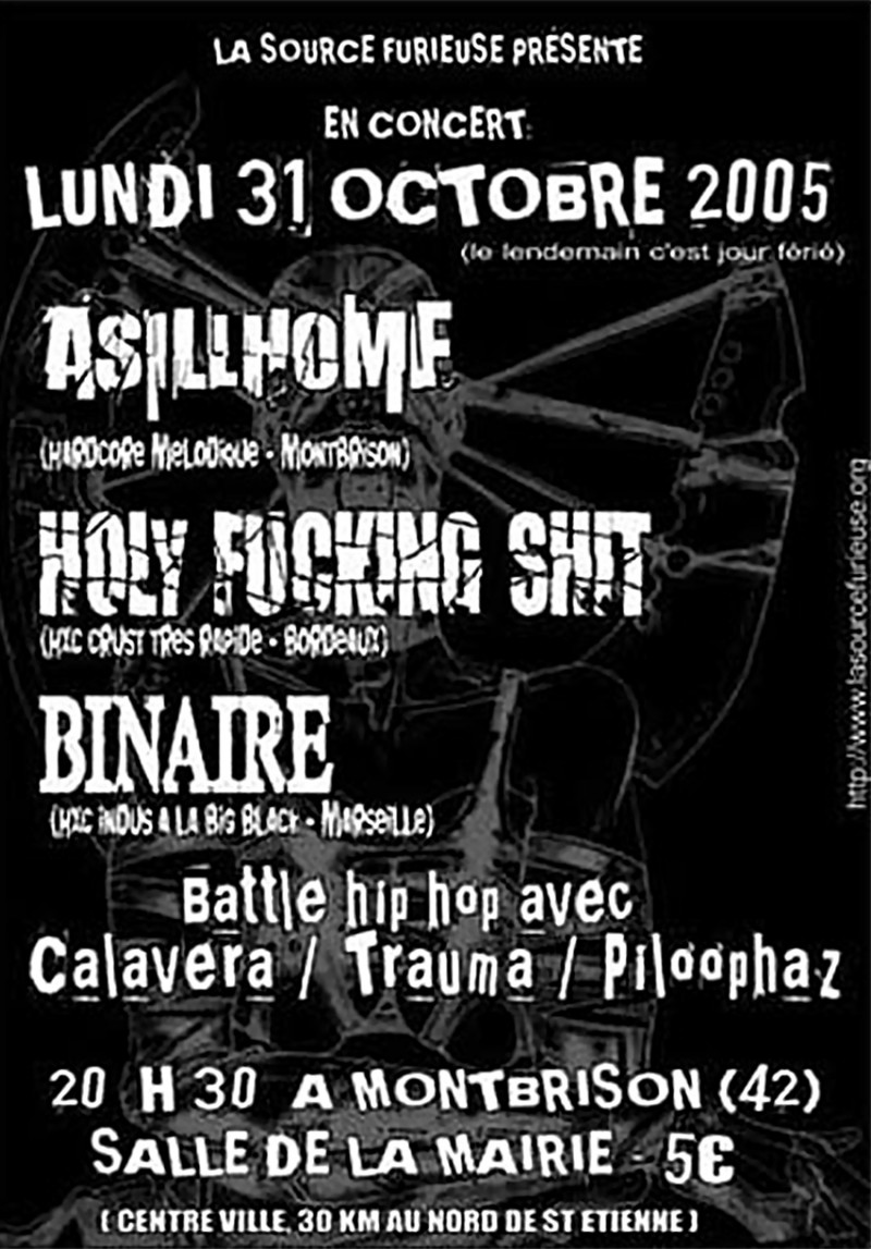 31/10/2005 - Binaire + Homy Fucking Shit + Reign Of Bomb + Asillhome @ Montbrison