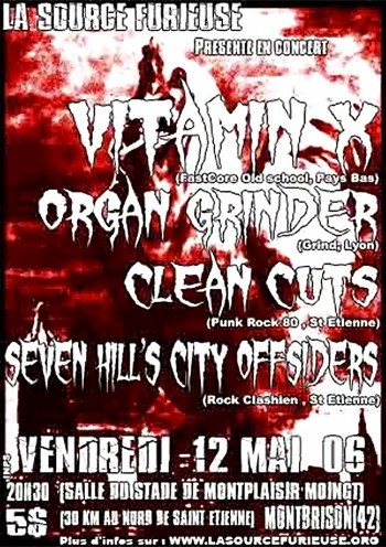 12/05/2006 - Vitamin X + Organ Grinder + Clean Cuts + Seven Hill's City Offsiders @ Moingt