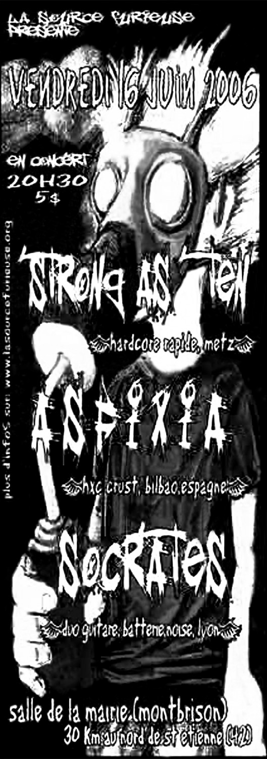 16/06/2006 - Strong As Ten + Asphixia + Socrates + Jubilé @ Montbrison