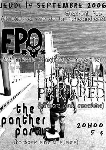 14/09/2006 - FPO + This Home Prepared + The Panther Party @ Saint-Etienne (Elephant Pub)