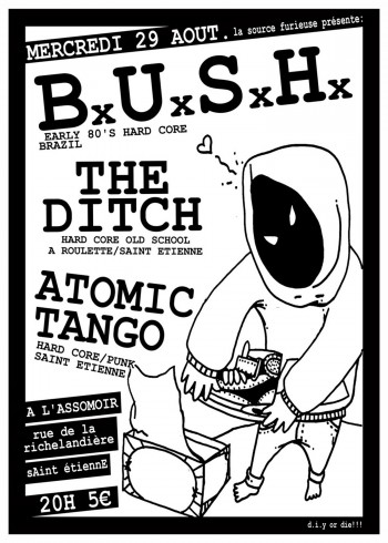 29/082007 - Bush + The Ditch + Atomic Tango @ Saint-Etienne (L'Assommoir)