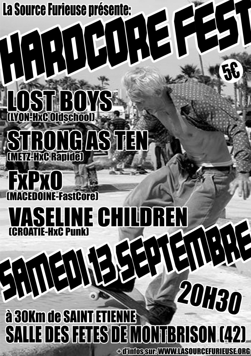 13/09/2008 - HXC FEST : Lost Boys + Strong As Ten + FPO + Vaseline Children @ Montbrison