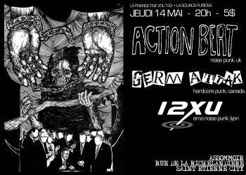 14/05/2009 - Action Beat + Germ Attak + 12 XU @ St-Etienne (L'Assommoir)
