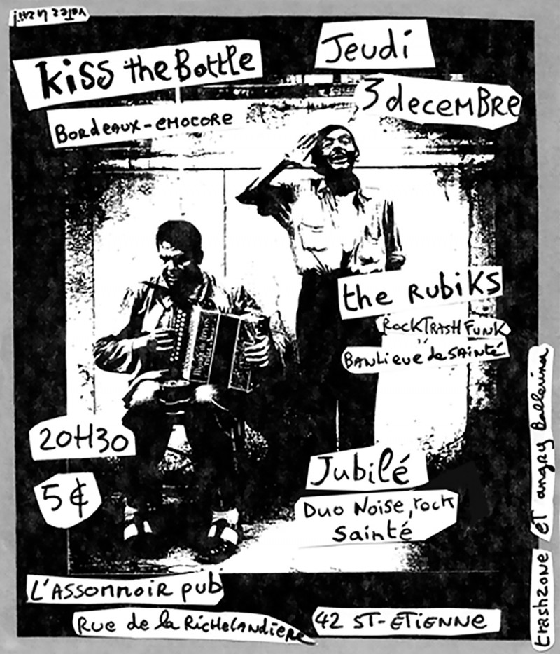 03/12/2009 - The Rubiks + Kiss the Bottle + Jubilé @ St-Etienne (L'Assommoir)